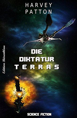 Die Diktatur Terras: Cassiopeiapress SF