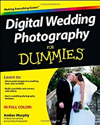 Digital Wedding Photography For Dummies(R)