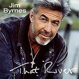 Songtexte von Jim Byrnes - That River