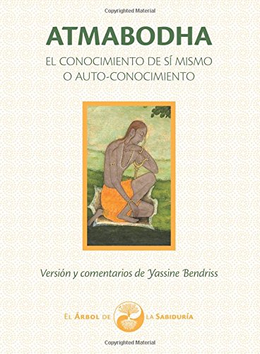 Atmabodha: El Conocimiento de Sí mismo o Auto-Conocimiento (El Árbol de la Sabiduría)