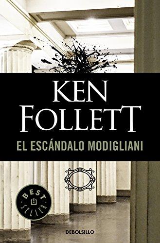 El escándalo Modigliani por Ken Follett