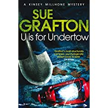 U is for Undertow (Kinsey Millhone Alphabet series Book 21)