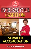 Increase Your Cash Flow: Serviced Accommodation