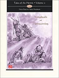 Tales of the Hermit, Volume II: Yamabushi and Homecoming