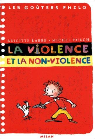 La violence et la non-violence par Michel Puech