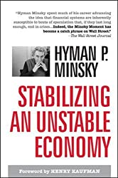Stabilizing an Unstable Economy (Business Books)