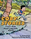 Cory Stories: A Kid's Book About Living with ADHD by Kraus, Jeanne (2004) Paperback