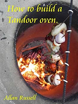 How to build a Tandoor oven (A Brickie series Book 4) by [Russell, Allan]