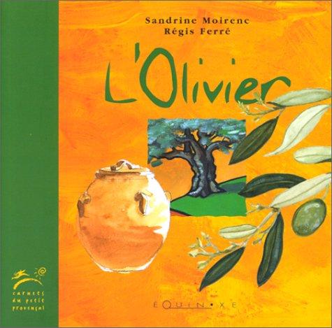 L'Olivier par Sandrine Moirenc