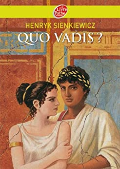 Quo vadis ? (Historique t. 1119) par [Sienkiewicz, Henryk, Kozakiewicz, B., de Janasz, J.L., Valat, Pierre-Marie]