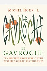 Le Gavroche Cookbook: Ten Recipes from One of the World's Great Restaurants Hardcover