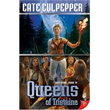 Queens of Tristaine by Cate Culpepper (2007-10-22)