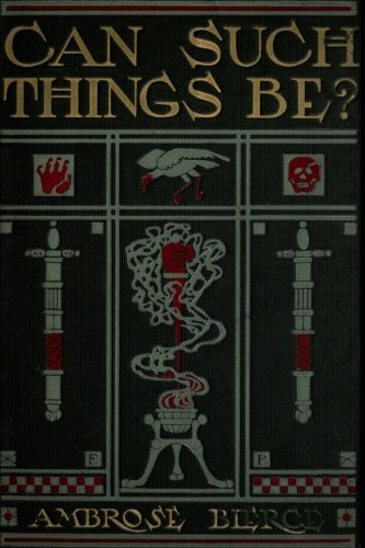 Can Such Things Be? por Ambrose Bierce