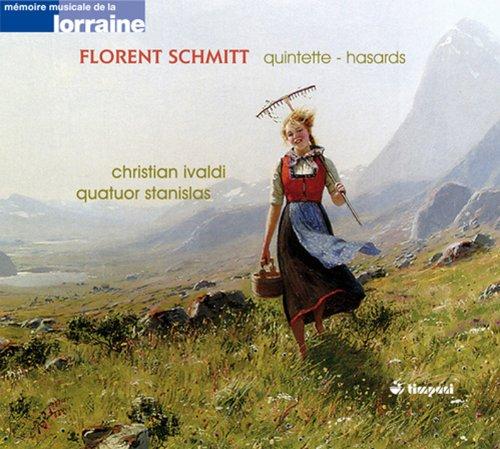 Schmitt, F.: Piano Quintet, Op. 51 / Hasards