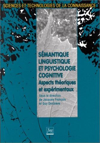 Smantique linguistique et psychologie cognitive : Aspects thoriques et exprimentaux