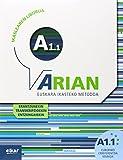 Arian A1.1. Ikaslearen liburua: (Erantzunak eta transkripzioak + CD audioa)