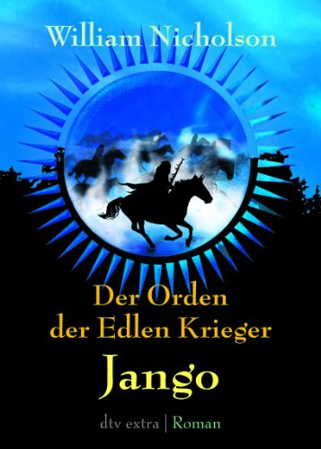 Krieger II Jango: Roman (Jango Kinder)