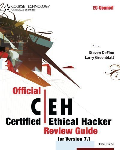 Official Certified Ethical Hacker Review Guide: For Version 7.1 (with Premium Website Printed Access Card and CertBlaster Test Prep Software Printed ... (EC-Council Certified Ethical Hacker (Ceh)) by DeFino, Steven Published by Cengage Learning 1st (