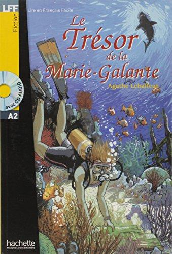 Le Tresor De LA Marie-Galante - Livre & CD Audio (Lire En Francais Facile) por Agathe Leballeur