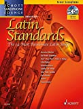 Latin Standards: The 14 Most Passionate Latin Songs. Tenor-Saxophon. Ausgabe mit CD. (Schott Saxophone Lounge)