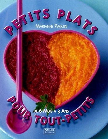 Petits plats pour tout-petits par Marianne Paquin
