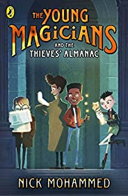 The Young Magicians and The Thieves' Alm