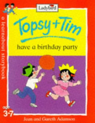 Topsy and Tim go to a birthday party