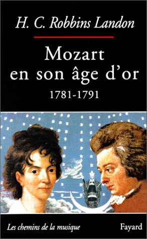 Mozart en son âge d'or, 1781-1791