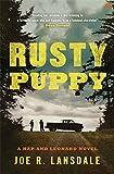 Rusty Puppy: Hap and Leonard Book Ten (Hap and Leonard Thrillers)