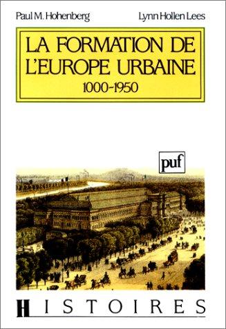La formation de l'Europe urbaine, 1000-1950