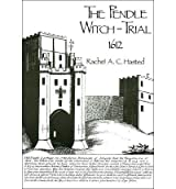 [( The Pendle Witch-trial, 1612 * * )] [by: Rachel A.C. Hasted] [Jan-1993]