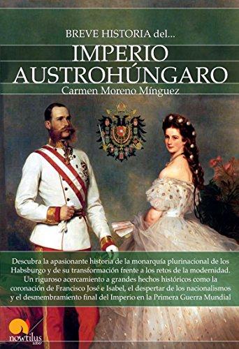 Breve historia del Imperio Austrohúngaro por Carmen Moreno Mínguez