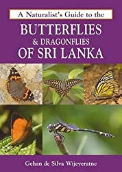 A Naturalist's Guide to the Butterflies & Dragonflies of Sri Lanka (Naturalist's Guides)