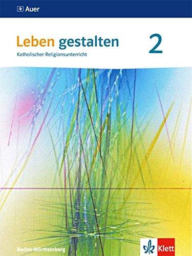 Leben gestalten 2. Ausgabe Baden-Württemberg und Niedersachsen: Schülerbuch Klasse 7/8 (Leben gestalten. Ausgabe für Baden-Württemberg und Niedersachsen ab 2016)