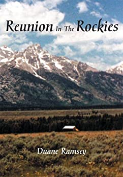 Reunion In The Rockies (English Edition) di [Duane Ramsey]