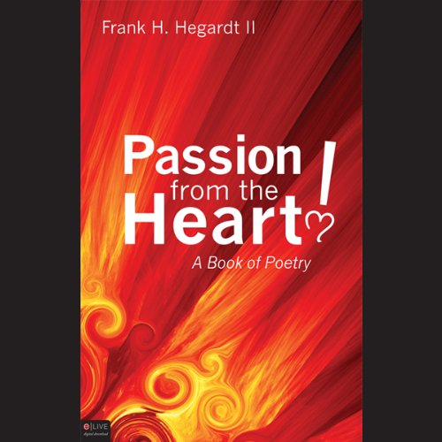 Passion from the Heart!  Audiolibri