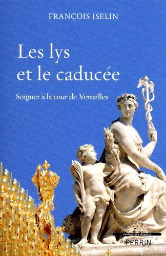 Les lys et le caducée par François ISELIN