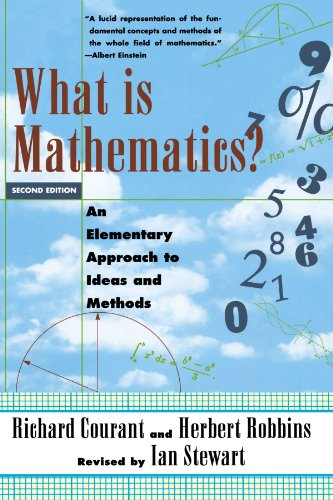 What Is Mathematics? An Elementary Approach to Ideas and Methods: An Elementary Approach to Ideas and Methods (Oxford Paperbacks)