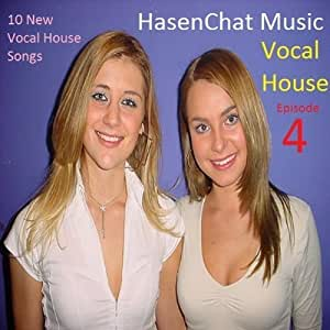 Vocal house episode 4 hasenchat music musique for House music acapella