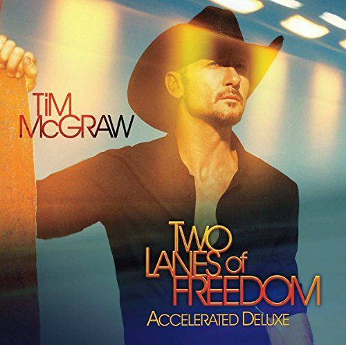 Two Lanes of Freedom (Accelerate Deluxe) -