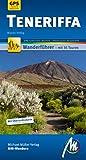 Teneriffa MM-Wandern: Wanderführer mit GPS kartierten Wanderungen - Marion Helbig