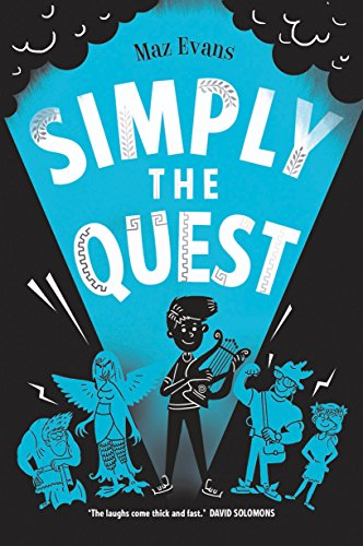 Buchseite und Rezensionen zu 'Who Let the Gods Out? 2: Simply the Quest' von Maz Evans