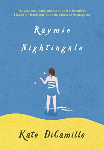 Raymie Nightingale by Kate DiCamillo (2016-04-12)