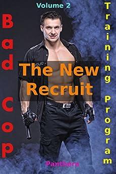 Bad Cop Training Program 2 (Billionaire Gay BDSM Gender Swap Menage Alpha Male Bad Cop Domination): The New Recruit (English Edition) par [Panthera]