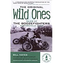 Original Wild Ones: Tales of the Boozefighters Motorcycle Club