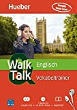 Walk & Talk Englisch Vokabeltrainer: 2 Audio-CDs + 1 MP3-CD + Begleitheft
