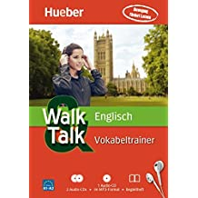 Walk & Talk Vokabeltrainer: Walk & Talk Englisch Vokabeltrainer: 2 Audio-CDs + 1 MP3-CD + Begleitheft