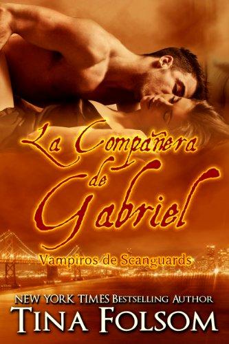 La Compañera de Gabriel (Vampiros de Scanguards nº 3)