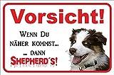 Schild - Vorsicht Australian Shepherd - Vorsicht sonst Shepherd´s - Tri-Color (15x20cm)