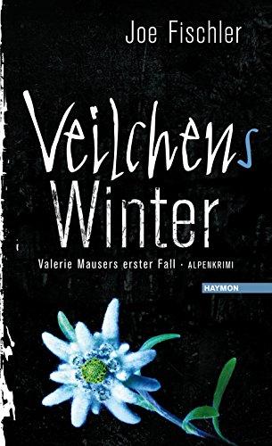 Buchseite und Rezensionen zu 'Veilchens Winter: Valerie Mausers erster Fall. Alpenkrimi. Sonderedition mit beigelegter CD' von Joe Fischler